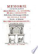 Memorie spettanti alla storia, al governo ed alla descrizione della città e della campagna di Milano ne'secoli bassi