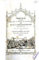 Memorie spettanti alla storia, al governo ed alla descrizione della cittae campagna di Milano ne' secoli bassi