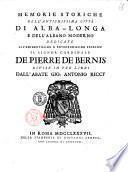 Memorie storiche dell'antichissima città di Alba-Longa e dell'Albano moderno dedicate all'eminentissimo e reverendissimo principe il signor cardinale De Pierre De Bernis divise in tre libri dall'abate Gio. Antonio Riccy