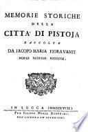 Memorie storiche della citta di Pistoja