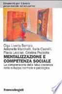 Mentalizzazione e competenza sociale. La comprensione della falsa credenza nello sviluppo normale e patologico