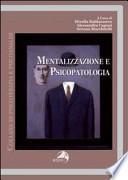 Mentalizzazione e psicopatologia
