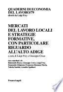 Mercati del lavoro locali e strategie formative, con particolare riguardo all'Alto Adige