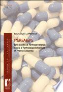 MEREAFaPS: uno studio di farmacovigilanza attiva e farmacoepidemiologia in pronto soccorso