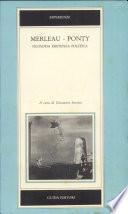 Merleau-Ponty, esistenza, filosofia, politica