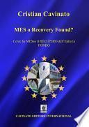 MES o Recovery Found?