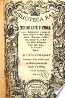 Mescolanze d'amore, ovvero Raccolta di scritti amatorii di Plotino, Leon Battista Alberti, Stefano Guazzo e Melchior Cesarotti [proemio di Carlo Teoli]