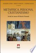 Metafisica, persona, cristianesimo