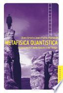 Metafisica quantistica