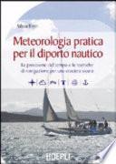 Meteorologia pratica per il diporto nautico