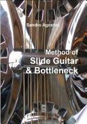 Method for Slide Guitar & Bottleneck