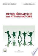 Metodi & didattiche delle attività motorie