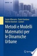 Metodi e Modelli Matematici per le Dinamiche Urbane
