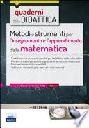 Metodi e strumenti per l'insegnamento e l'apprendimento della matematica