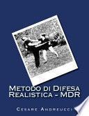 Metodo Di Difesa Realistica - MDR