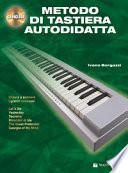 Metodo di tastiera autodidatta. Con CD Audio