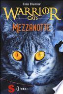 Mezzanotte. Warrior cats
