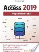 Microsoft Access 2019 - Programmazione VBA