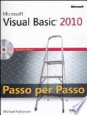 Microsoft Visual Basic 2010. Passo per passo. Con CD-ROM