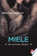 Miele. Billionaire trilogy