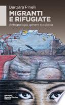 Migranti e rifugiate. Antropologia, genere e politica