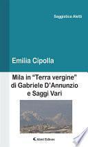 """Mila in """"Terra vergine"""" di Gabriele D'Annunzio e Saggi Vari"""