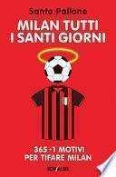 Milan tutti i santi giorni