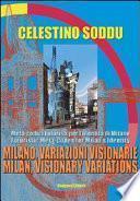 Milan, visionary variations