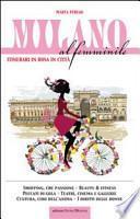 Milano al femminile. Itinerari in rosa in città