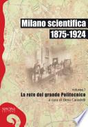 Milano scientifica, 1875-1924