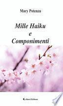 Mille Haiku e Componimenti