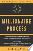 Millionaire Process