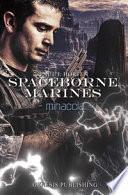 Minaccia. Spaceborne Marines