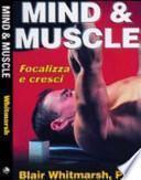 Mind & muscle. Focalizza e cresci