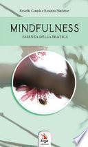 Mindfulness. Essenza della pratica