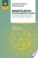 Mindfulness: psicologia buddhista e scienza