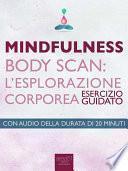 Mindfulness – Body Scan. L'esplorazione corporea
