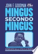 Mingus secondo Mingus. Interviste sulla vita e sulla musica