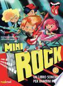 Minirock. Un libro sonoro per bambini rock