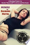 Minou in Shibari Hotel - Bondage Photobook