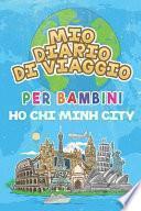 Mio Diario Di Viaggio Per Bambini Ho Chi Minh City