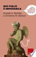Mio figlio è impossibile