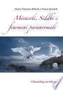 Miracoli, Siddhi e fenomeni paranormali