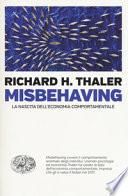 Misbehaving. La nascita dell'economia comportamentale