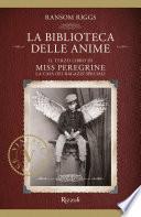 Miss Peregrine. La biblioteca delle anime