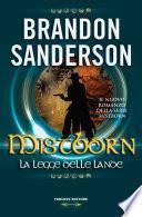 Mistborn - La legge delle Lande