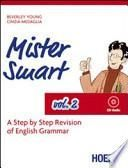 Mister Smart. A step by step revision of English Grammar. Con CD Audio