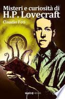 Misteri e curiosità di H.P. Lovecraft