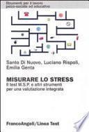 Misurare lo stress. Il test MSP e altri strumenti per una valutazione integrata