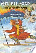 Miti del Nord. Ediz. a colori